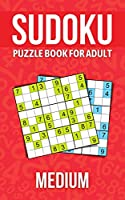 Sudoku puzzle book for adults medium: Puzzle book for seniors, adults and all other puzzle fans
