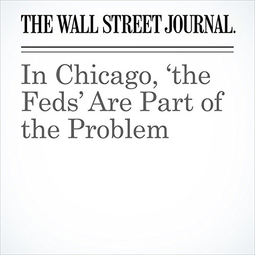 In Chicago, 'the Feds' Are Part of the Problem copertina