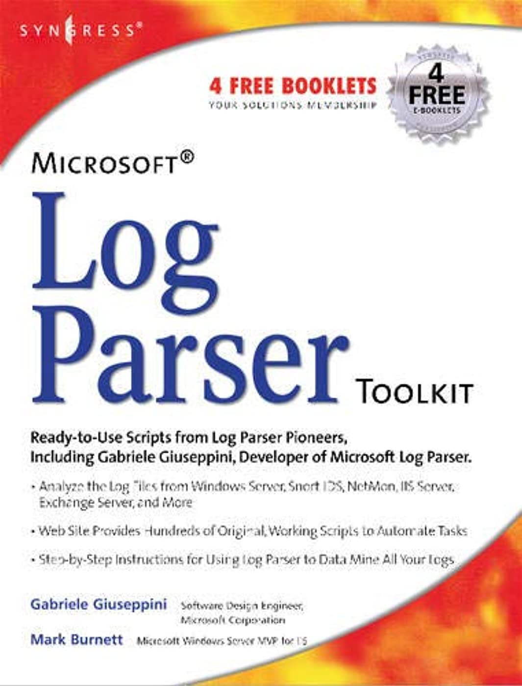 気体の思い出す福祉Microsoft Log Parser Toolkit: A Complete Toolkit for Microsoft's Undocumented Log Analysis Tool