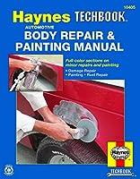 Automotive Body Repair & Painting Manual (Haynes Techbook)