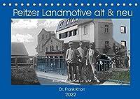 Peitzer Landmotive, alt & neu (Tischkalender 2022 DIN A5 quer): Bildmontagen aus alten und neuen Stadtansichten, zwischen beiden liegen oft 100 Jahre (Monatskalender, 14 Seiten )
