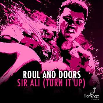 Sir Ali (Turn It Up)