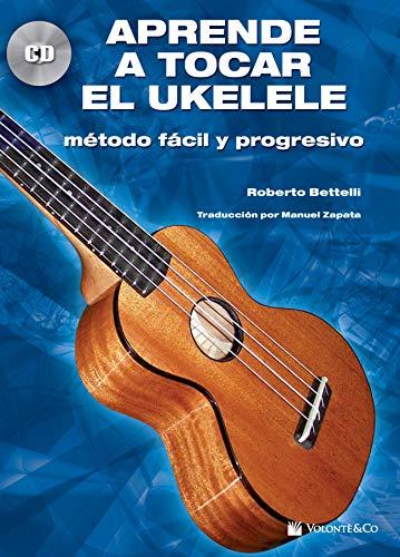 APRENDE A TOCAR EL UKULELE+CD (Didattica musicali