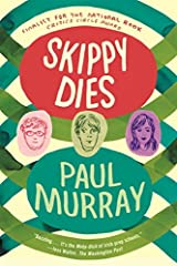 (Skippy Dies) By Murray, Paul (Author) Paperback on 30-Aug-2011 Paperback