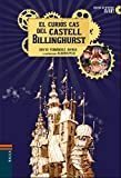 El curiós cas del castell Billinghurst: 1 (Escola de detectius Avant)