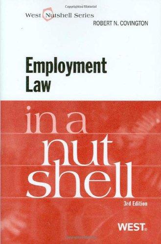 Employment Law in a Nutshell, Third Edition (West Nutshell)