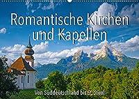 Romantische Kirchen und Kapellen (Wandkalender 2022 DIN A2 quer): Kirchen und Kapellen von Sueddeutschland bis Suedtirol (Monatskalender, 14 Seiten )