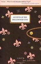 Secrets of My Hollywood Life by Jen Calonita (2007-05-01)