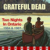 Two Nights In Ontario 1984 & 1987. The Radio Broadcasts (4CD)
