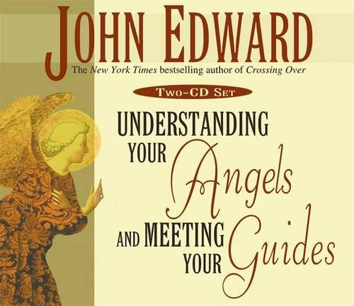 Download The Understanding Your Angels and Meeting Your Guides 1401901336