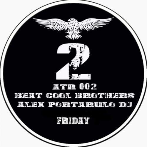 Beat Cool Brothers & Alex Portarulo DJ