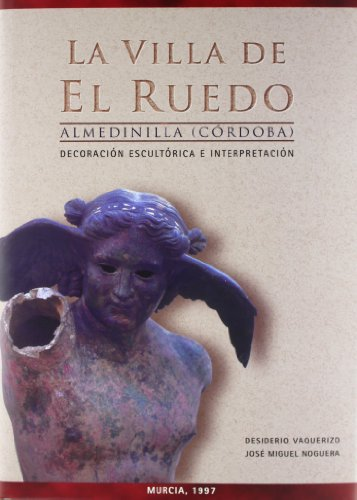 Villa de el Ruedo, La. Almedinilla (Cordoba): Decoracion escultorica e interpretacion