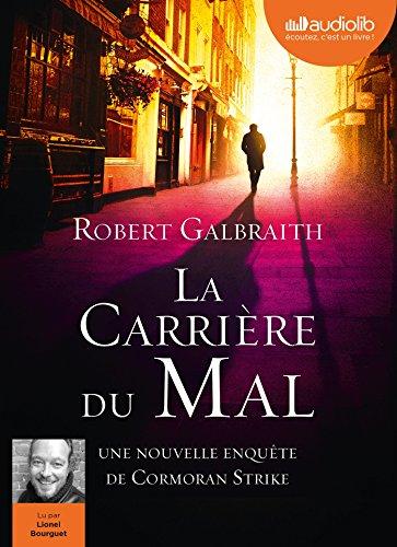 La Carrière du mal: Livre audio 2 CD MP3