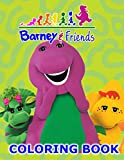 Barney And Friends Coloring Book: Amazing Coloring Book For Those Who Love Barney And Friends With Incredible Designs To Color And Challenge Creativity