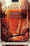 Daniel Abraham: Herbst der Kriege