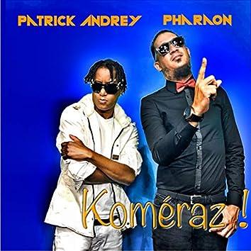 Koméraz (feat. Patrick Andrey)