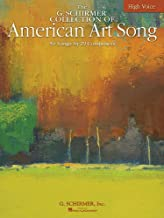 The G. Schirmer Collection of American Art Song - 50 Songs by 29 Composers: High Voice