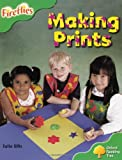 Oxford Reading Tree: Level 2: More Fireflies A: Making Prints