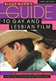 Porter, D: Blood Moon's Guide to Gay and Lesbian Film