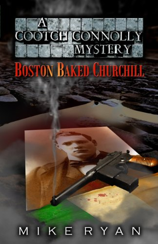 Boston Baked Churchill: A Cootch Connolly Mystery (English Edition)
