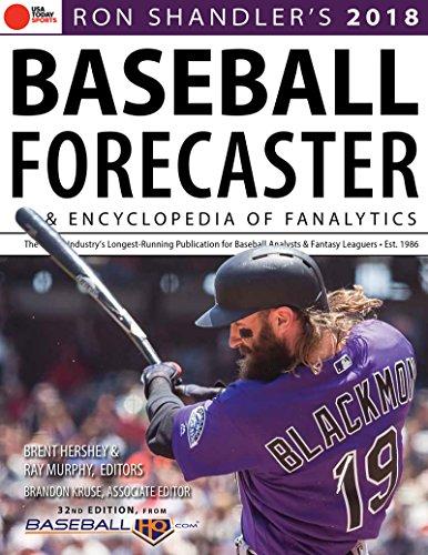 Ron Shandler's 2018 Baseball Forecaster: & Encyclopedia of Fanalytics: & Encyclopedia of Fanalytics