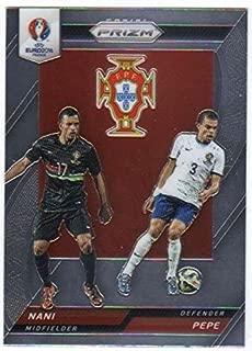 2016 Panini UEFA Euro Prizm Country Combinations Duals #27 Nani/Pepe Portugal Soccer '16 Futbol Insert Card