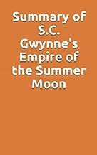 Summary of S.C. Gwynne's Empire of the Summer Moon