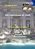 Mis impresiones de Italia: Roma en tres días