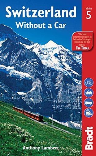 Switzerland without a vehicle (Bradt Travel Guides) by Lambert, Anthony (2... - 51YRtXwwkrL