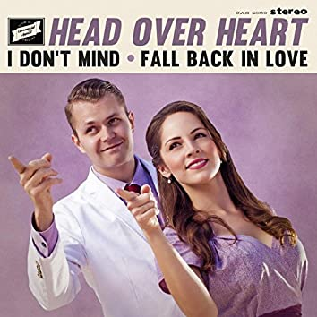 I Don't Mind / Fall Back in Love