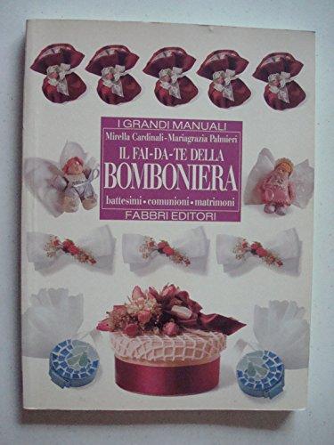 Il fai-da-te della bomboniera (Grandi manuali)