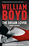 The Dream Lover: Short Stories (English Edition)