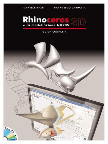 Rhinoceros 3D e la modellazione NURBS Guida Completa