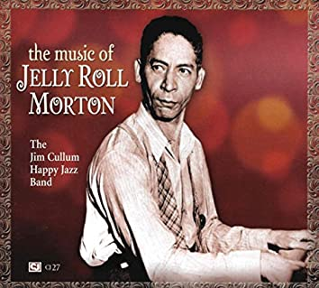 The Music Of Jelly Roll Morton