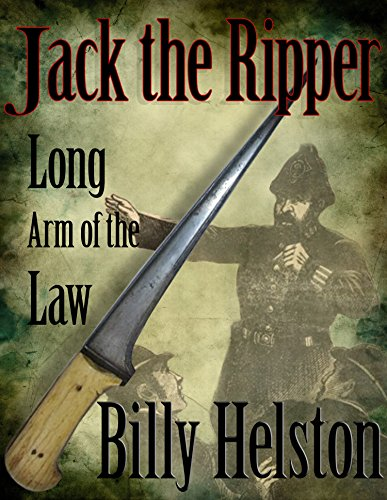 Long Arm of the Law: Jack the Ripper (English Edition)