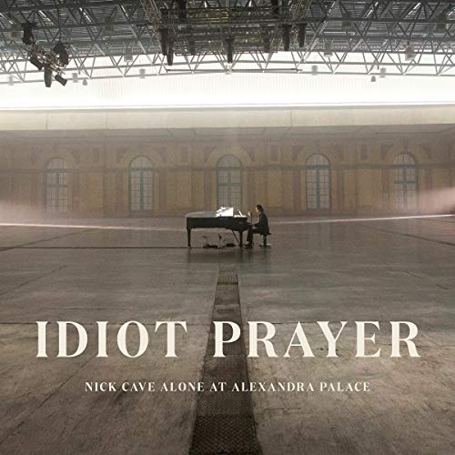 Idiot Prayer: Nick Cave Alone at Alexandra Palace (2LP) [Vinyl LP]