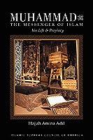 Muhammad: The Messenger of Islam