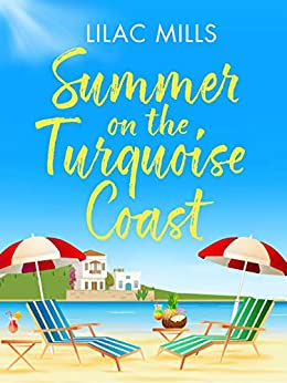 Summer on the Turquoise Coast by [Lilac Mills]