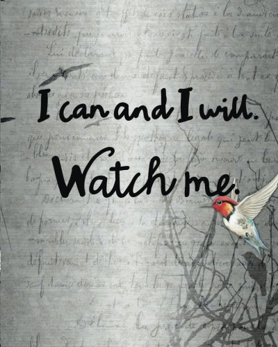 I can and I will: Inspiration Quote Journal Wide Ruled College Lined Composition Notebook For 132 Pages of 8'x10' Lined Paper Journal Volume 13 (Inspirational Motivational Student Book Series)