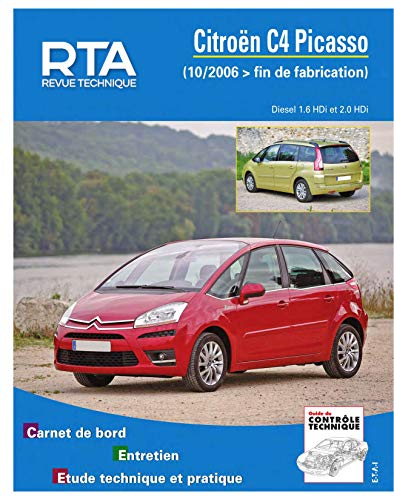 E.T.A.I - Revue Technique Automobile B723.7 - CITROEN C4 PICASSO I - 10/2006 à Fin de Fabrication