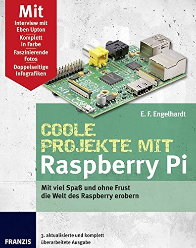 Coole Projekte mit Raspberry Pi (Professional Series)