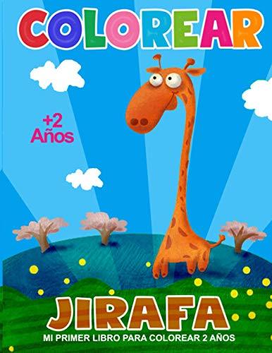 Mi Primer Libro Para Colorear 2 Años: Jirafas Libro de Colorear Para Niños