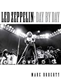 Image of Led Zeppelin - Day by Day (LIVRE SUR LA MU)