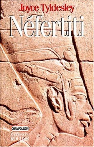 Nefertiti, la Reine solaire