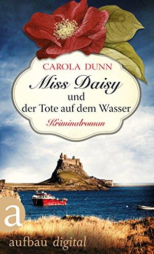 Miss Daisy und der Tote auf dem Wasser: Kriminalroman (Miss Daisy ermittelt 6)