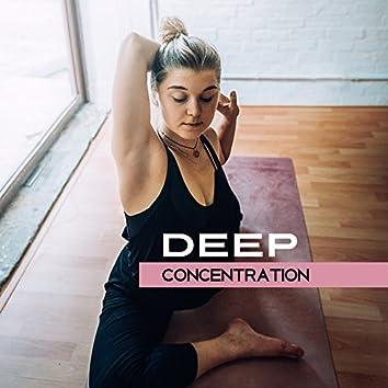 Deep Concentration – Meditation Music, Training Yoga, Inner Balance, Chakra, Buddha Lounge, Rest