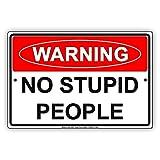 HUIOP Placa de aviso de advertencia para no , diseño vintage, diseño original, para pared de metal, 20 x 30 cm