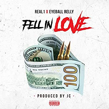 FELL IN LOVE (feat. 8 BALL RELLY)