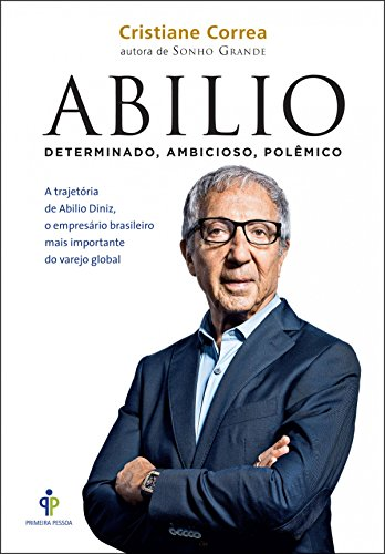Amazon.com.br eBooks Kindle: Abilio: Determinado, ambicioso ...