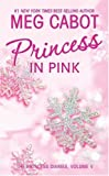 Princess Diaries, Volume V: Princess in Pink, The